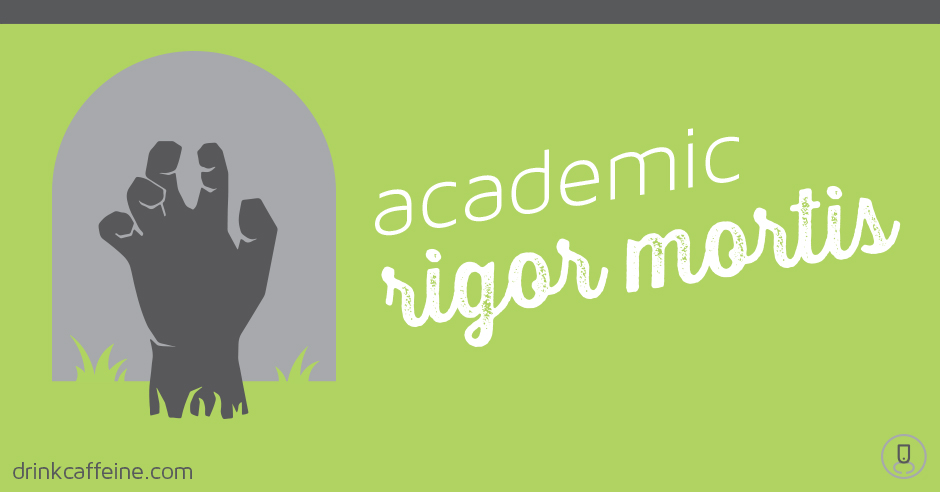Academic Rigor Mortis: Breathing new life into school brands blog image