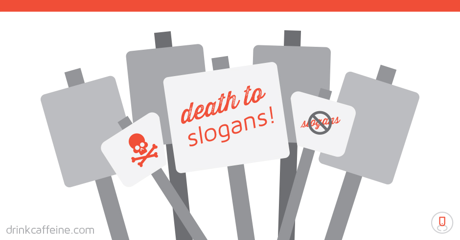 Death to Slogans! blog image