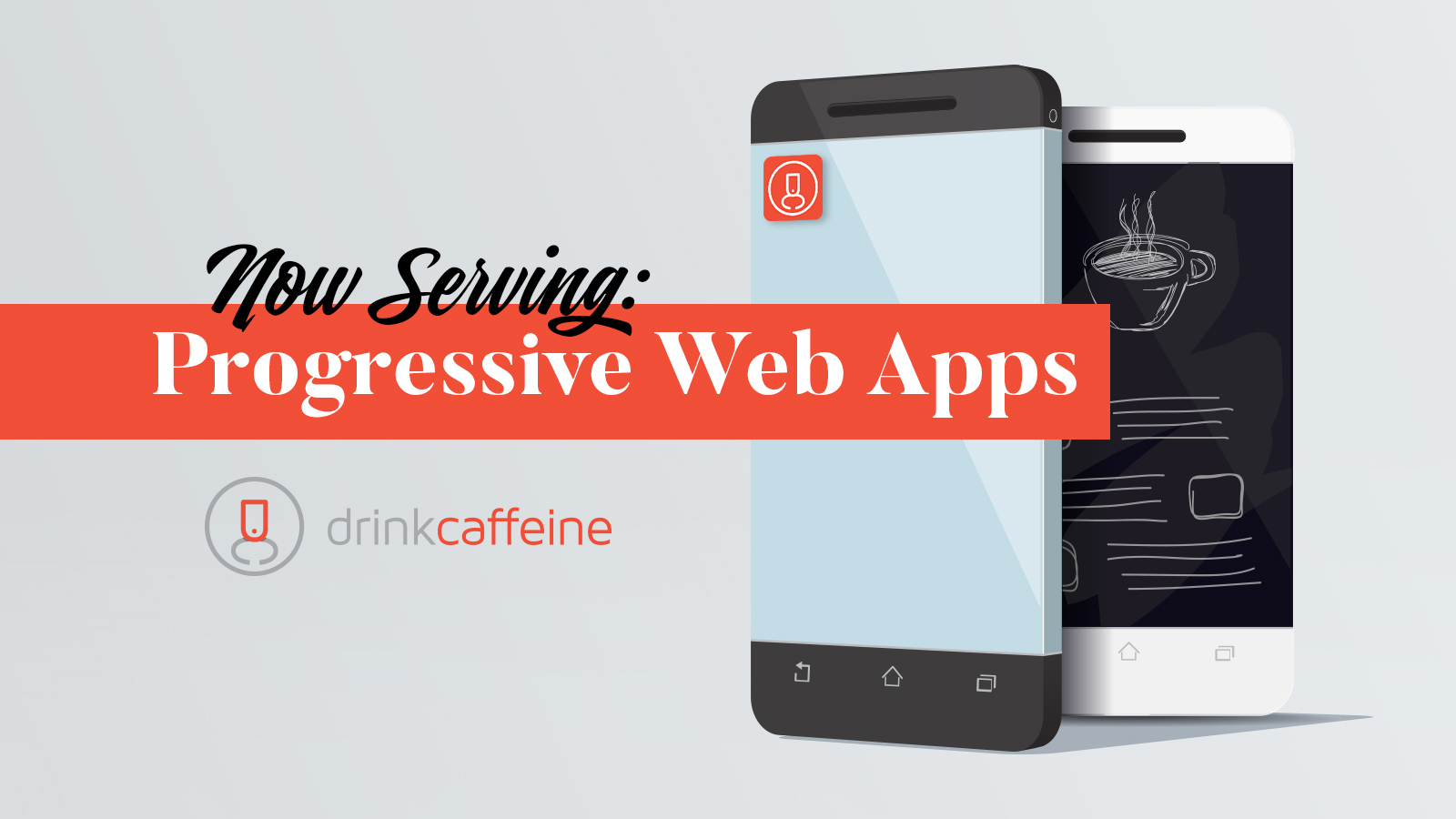 Progressive web apps now being served blog image