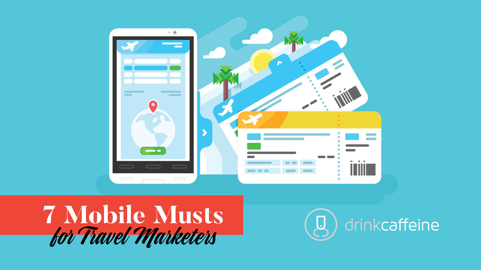 7 Mobile musts for traveler marketers. blog image