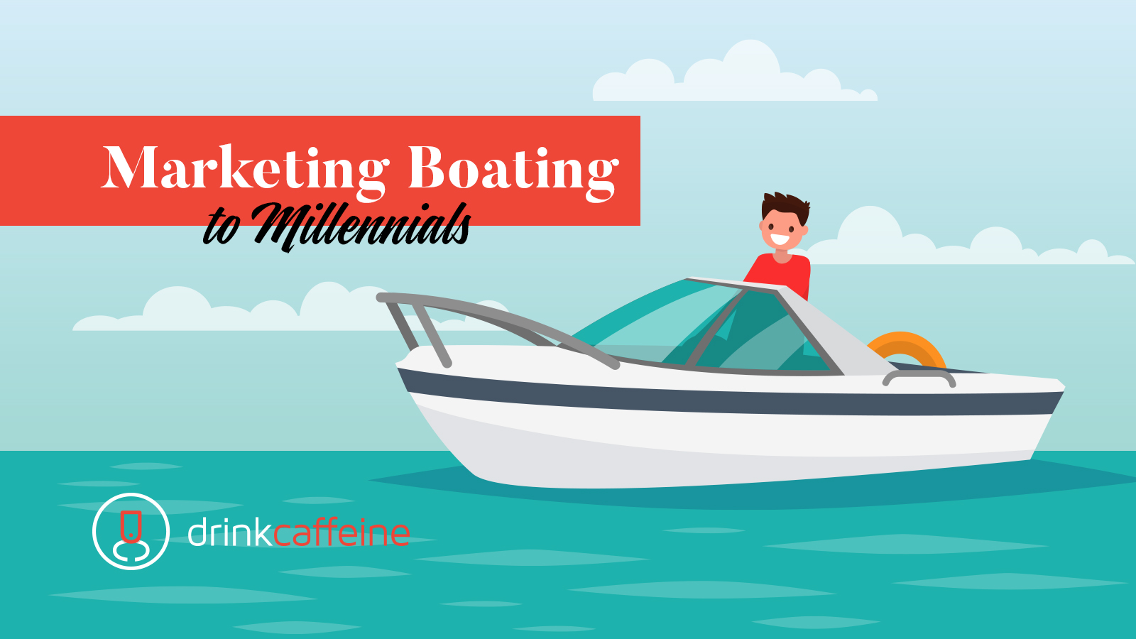 How to market boating to millennials