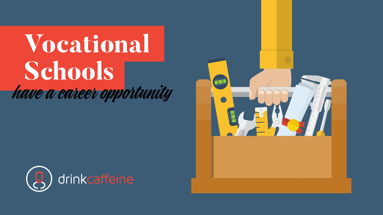 Vocational Schools Have A Career Opportunity blog image