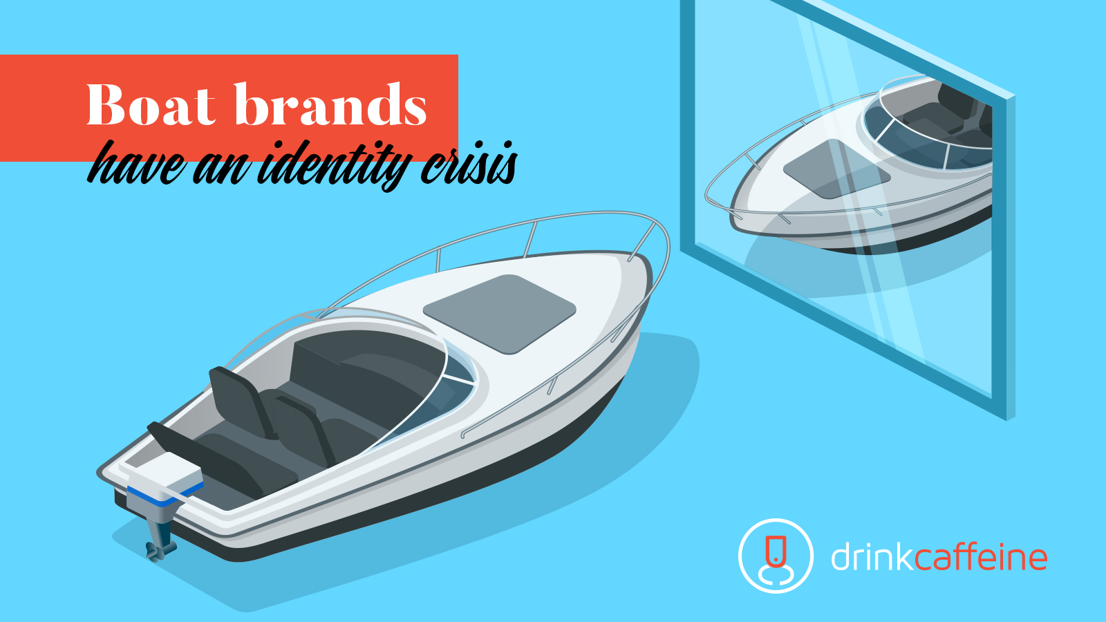 Boat Brands Have An Identity Crisis blog image