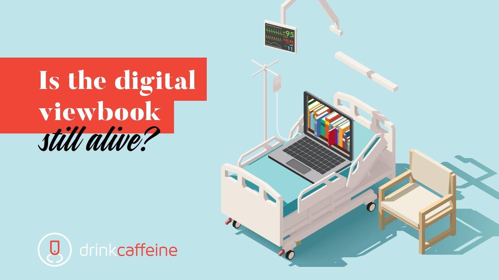 Is The Digital Viewbook Still Alive? blog image