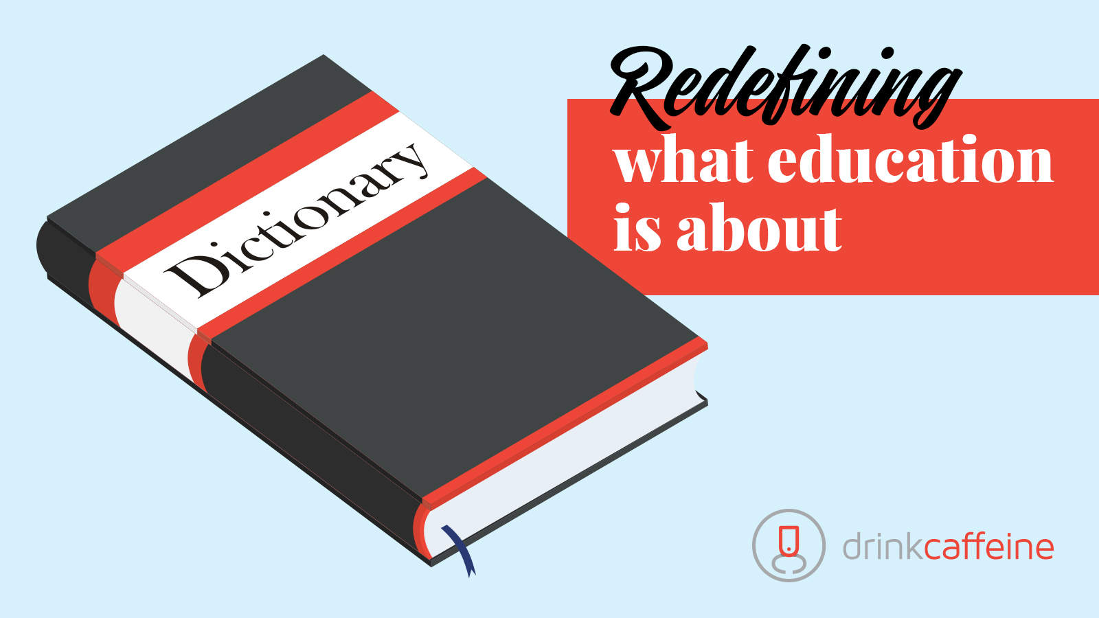 Redefining what education is about blog image