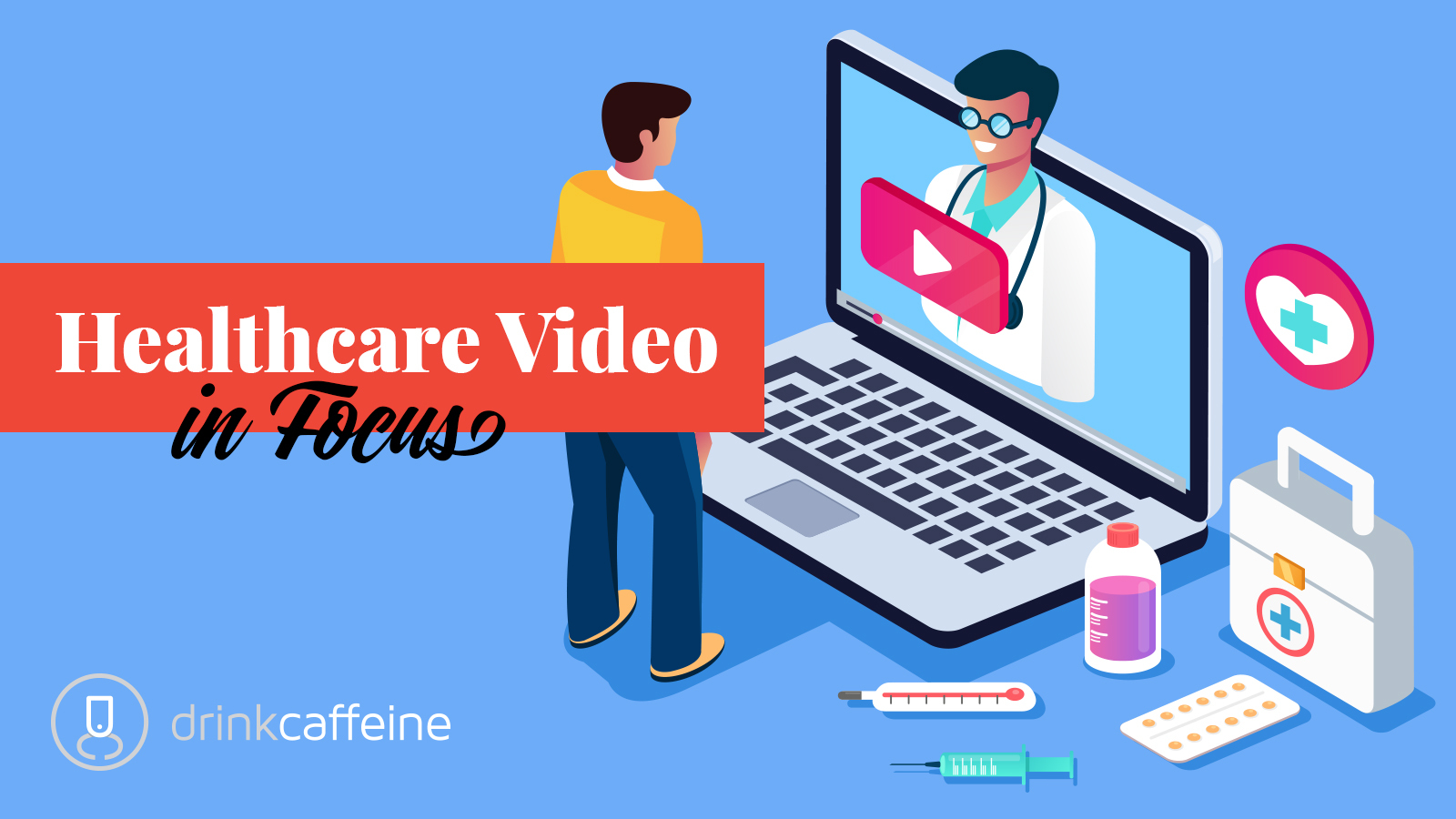 3 Ways To Build A Better Healthcare Video Stack blog image